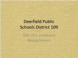 Deerfield Public  Schools District 109