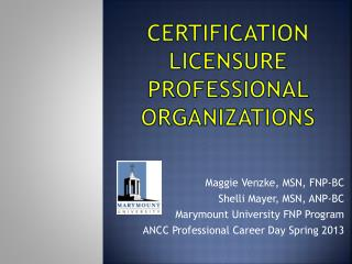 Certification Licensure Professional  Organizations