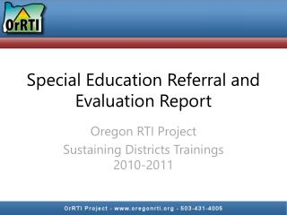 Special Education Referral and Evaluation Report