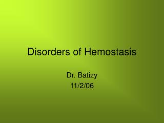 Disorders of Hemostasis
