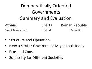 Democratically Oriented Governments Summary and Evaluation