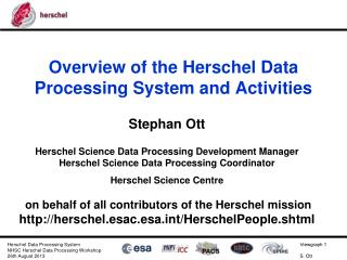 Overview of the Herschel Data Processing  System and Activities