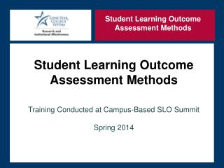 Student Learning Outcome  Assessment Methods Training Conducted at Campus-Based SLO Summit