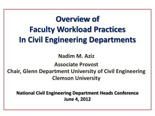 Overview of  Faculty Workload Practices In Civil Engineering Departments