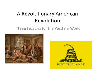 A Revolutionary American Revolution