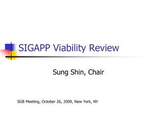SIGAPP Viability Review