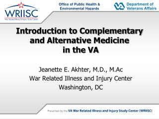 Introduction to Complementary and Alternative Medicine  in the VA