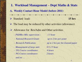 1.  Workload Management – Dept Maths & Stats
