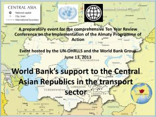 World Bank's support to the Central Asian Republics in the transport sector