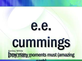 e .e . cummings [ how many moments must (amazing each]