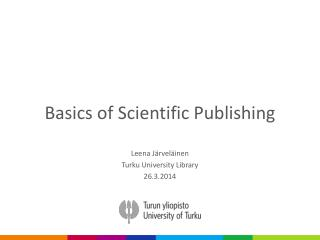 Basics of Scientific Publishing