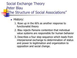 Social Exchange Theory Peter Blau  The Structure of Social Associations
