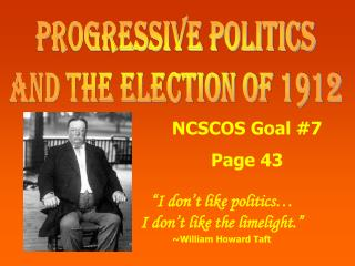 Progressive Politics and the Election of 1912