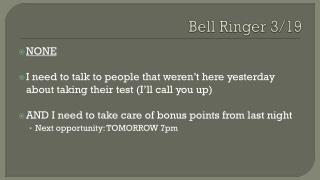 Bell Ringer 3/19