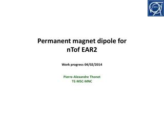 Permanent magnet dipole for nTof EAR2