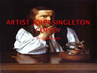 Artist John Singleton Copley