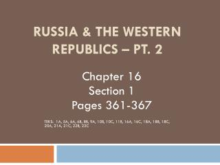 Russia & The Western Republics – Pt. 2
