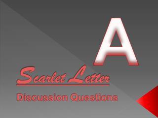S carlet  L etter  Discussion Questions