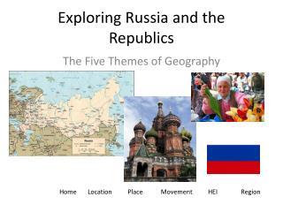 Exploring Russia and the Republics