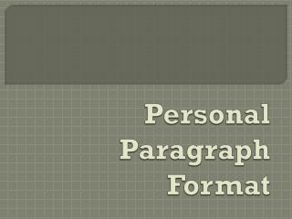 Personal  Paragraph  Format