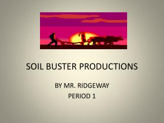 SOIL BUSTER PRODUCTIONS