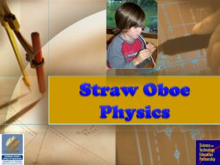 Straw Oboe  Physics