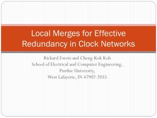 Local Merges for Effective  Redundancy in  Clock Networks