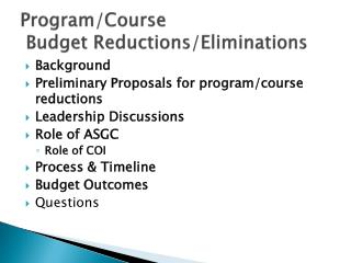 Program/Course  Budget Reductions/Eliminations