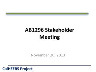 AB1296 Stakeholder Meeting