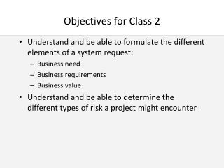 Objectives for Class 2