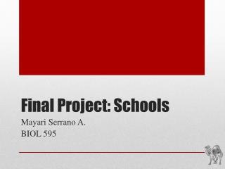 Final Project: Schools