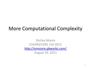 More Computational Complexity