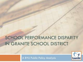 School Performance Disparity in Granite School District