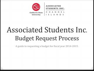 Associated Students Inc . Budget Request Process
