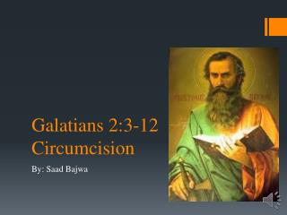 Galatians 2:3-12 Circumcision
