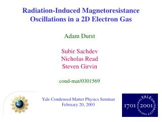 Yale Condensed Matter Physics Seminar February 20, 2003