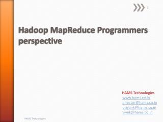 Hadoop  MapReduce  Programmers perspective