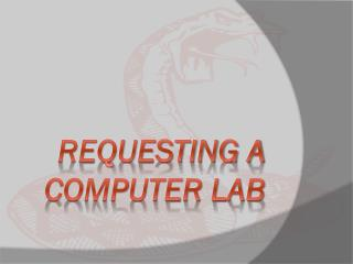 REQUESTING A COMPUTER LAB