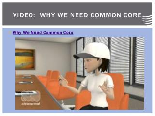 Video:  Why We NEED Common Core