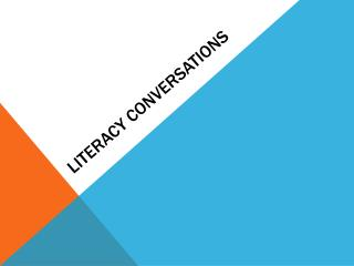 Literacy  COnversations