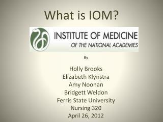 What is IOM?