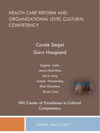 Health Care Reform and Organizational Level Cultural Competency