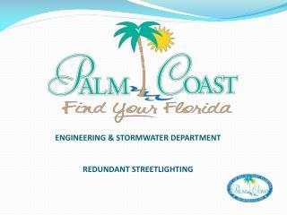 ENGINEERING & STORMWATER DEPARTMENT REDUNDANT STREETLIGHTING