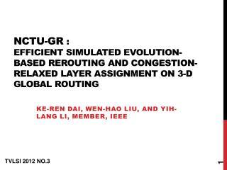 Ke-Ren  Dai, Wen- Hao  Liu, and  Yih -Lang Li, Member, IEEE