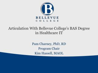 Articulation With Bellevue College's BAS Degree in Healthcare IT