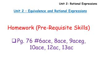 Unit 2 – Equivalence and Rational Expressions