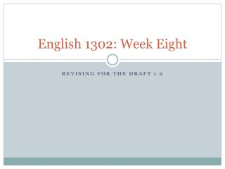 English 1302: Week Eight