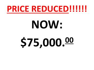 PRICE REDUCED !!!!!!