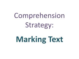Comprehension Strategy: