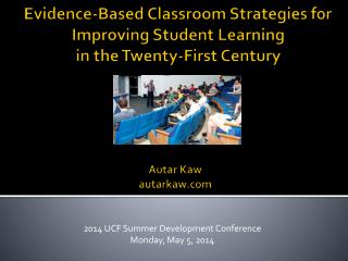 Evidence-Based Classroom Strategies for Improving Student Learning in the Twenty-First Century